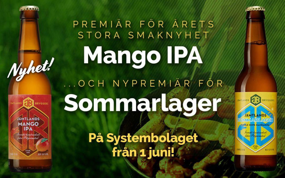 Premiär för Mango IPA och Sommarlager!